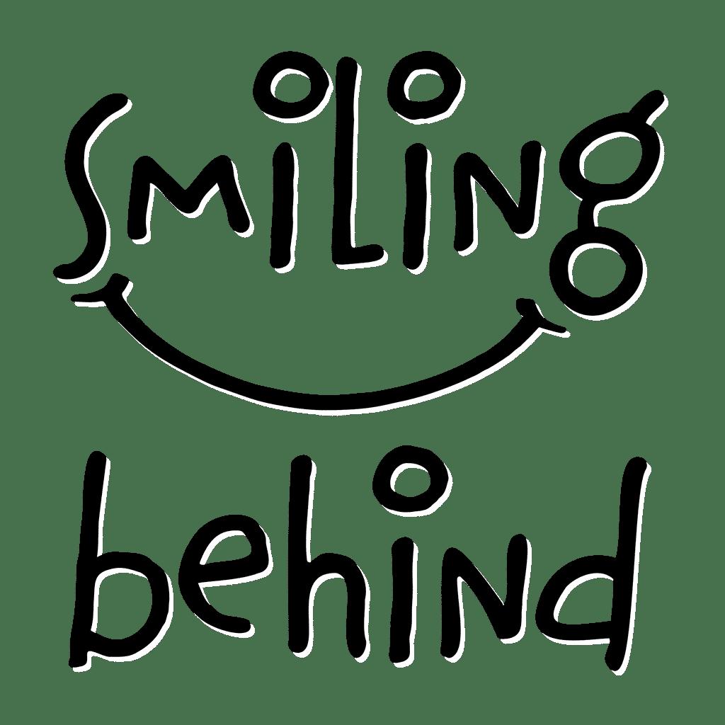 Smiling Behind 4